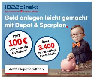 Depot der 1822direkt eröffnen, Sparplan anlegen und 100 € Amazon.de Gutschein sichern